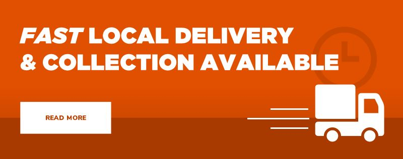 Fast local delivery & collection available